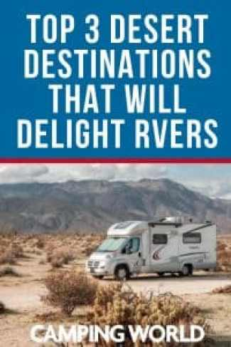 Top 3 Desert Destinations that will delight RVers