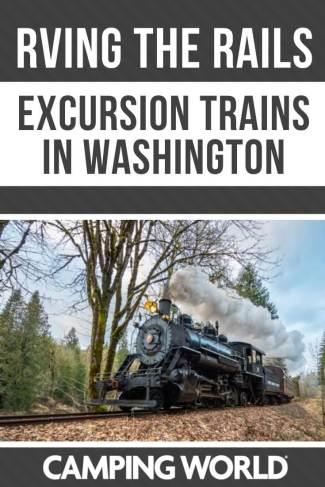 RVing the Rails - Excursion trains in Washington