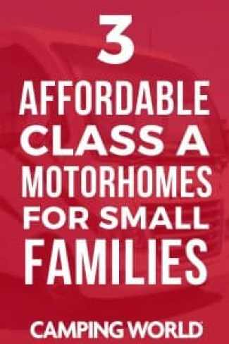 3 Affordable Class A Motorhomes for Small Families