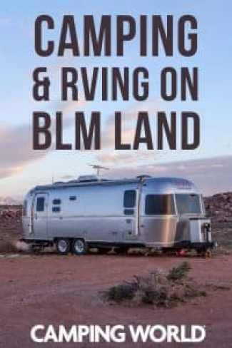 Camping and RVing on BLM Land