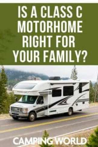 Is a class c motorhome right for your family?