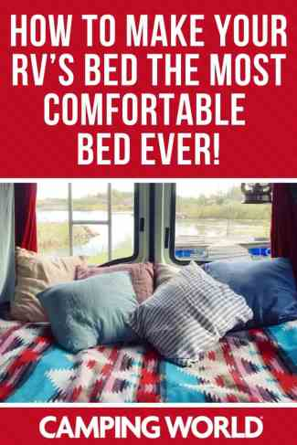 How to make your RV's bed the most comfortable bed ever