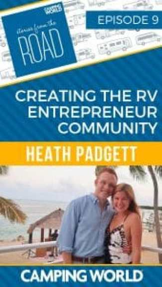 Creating the RV Entrepreneur Community with Heath Padgett