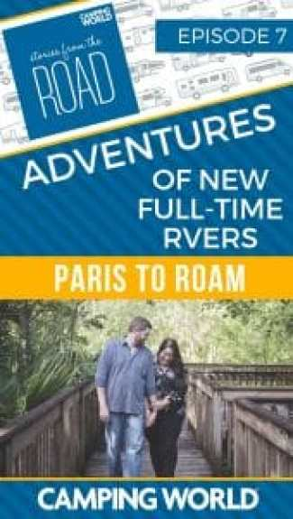 SftR 007: Adventures of New Full-time RVers with From Paris to Roam