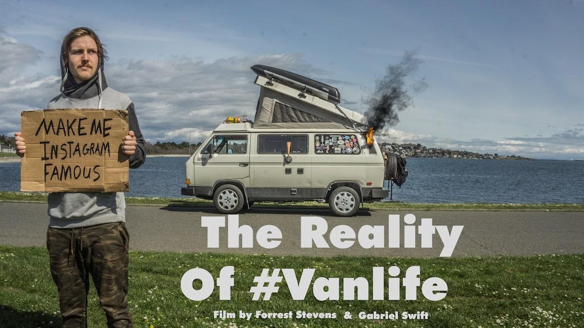 Forrest Stevens, The Reality of #VanLife