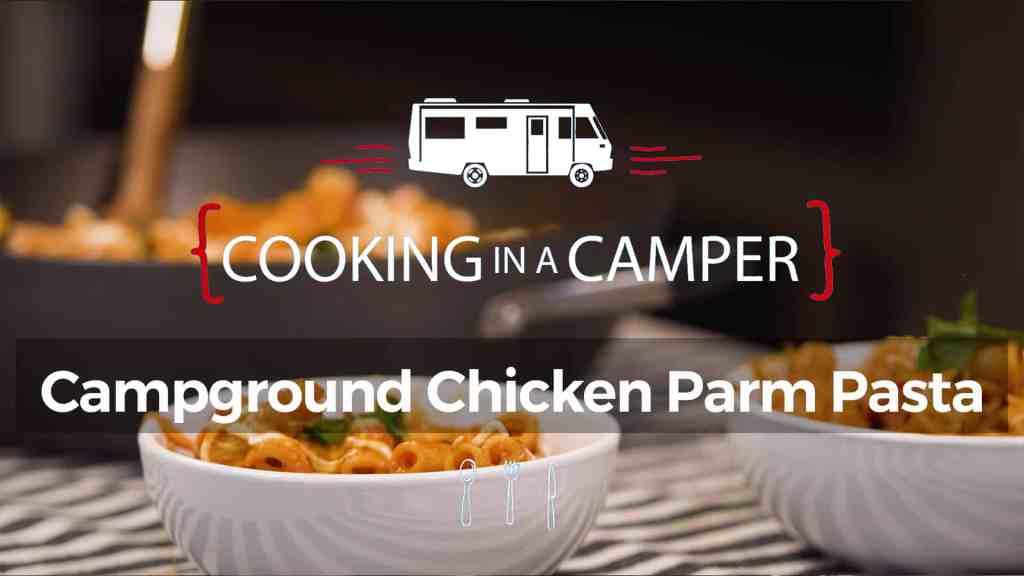Campground Chicken Parm Pasta