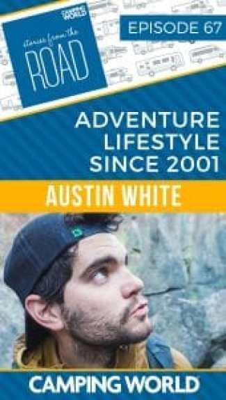 SftR 067: Adventure Lifestyle Since 2001 with Austin White