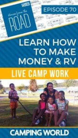 SftR 70 - Learn How to Make Money and RV with Live Camp Work