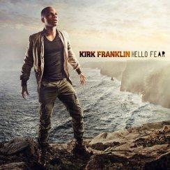 Kirk-Franklin-Hello-Fear1