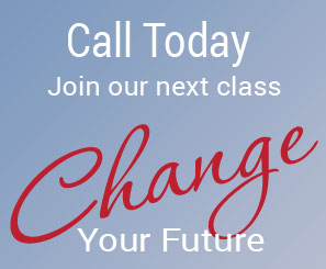 call today - join our next class - change your future