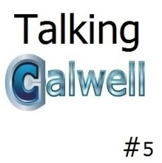 Talking Calwell #5