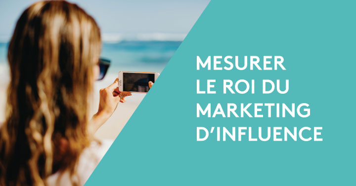 ▷ 6 steps to measure the ROI of influence marketing 2020