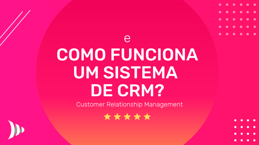 How does a CRM system work?