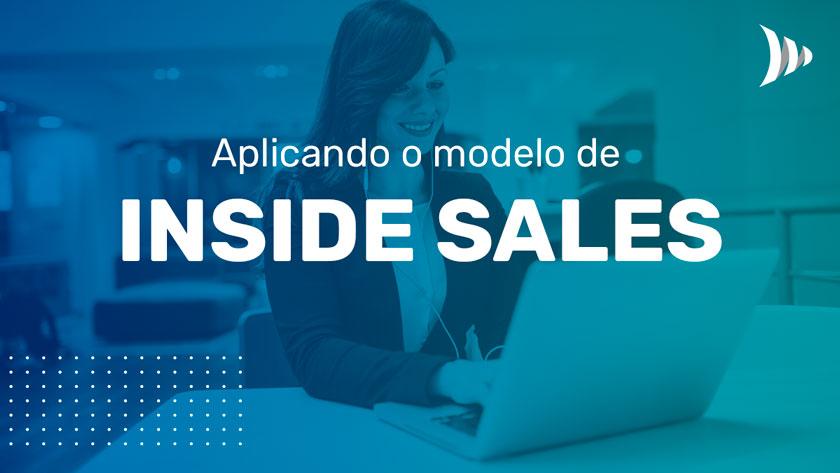 Inside sales model application