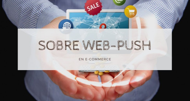 Web Push Notifications in the world of e-commerce – IDEA YOUR BLOG SITE 2020