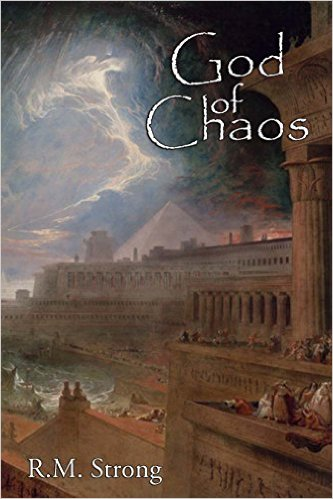 God of Chaos, R. M. Strong