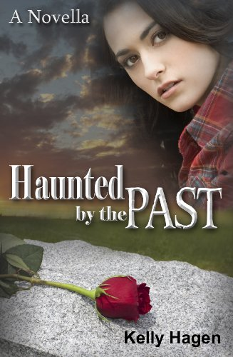 Haunted by the Past, Kelly Hagen