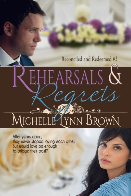 Rehearsals and Regrets, Michelle Lynn Brown