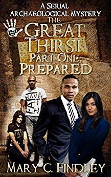 The Great Thirst Part One: Prepared, Mary C. Findley