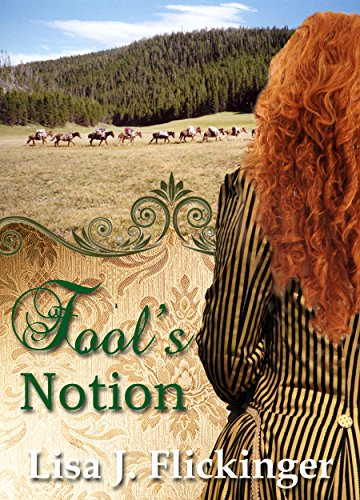 Fool's Notion, Lisa J. Flickinger