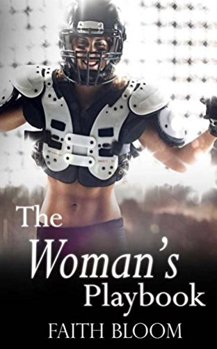 The Womans Playbook, Faith Bloom