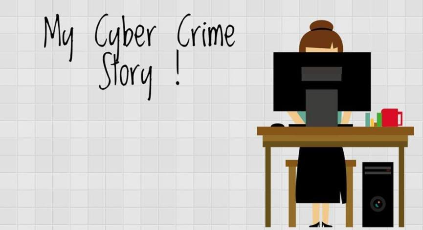 My Cyber Crime Story - The Cyber Blog India