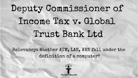Deputy Commissioner of Income Tax v. Global Trust Bank Ltd