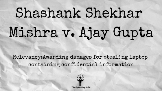 Shashank Shekhar Mishra v. Ajay Gupta