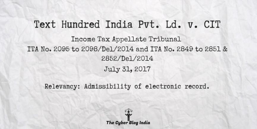 Text Hundred India Pvt. Ld. v. CIT