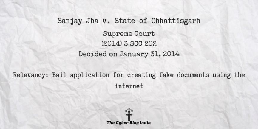 Sanjay Jha v. State of Chhattisgarh