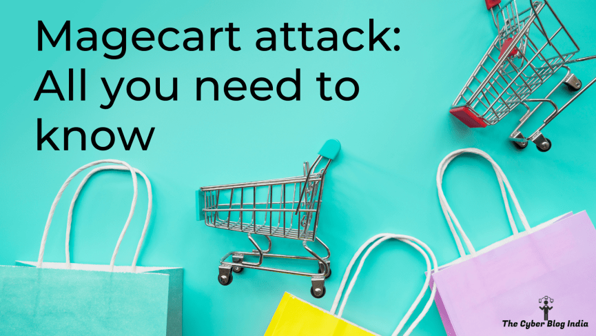 Magecart attack: All you need to know
