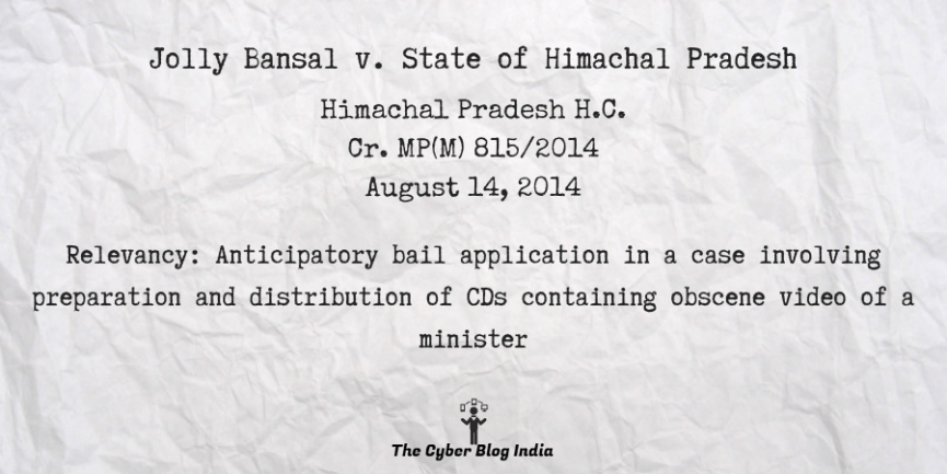 Jolly Bansal v. State of Himachal Pradesh