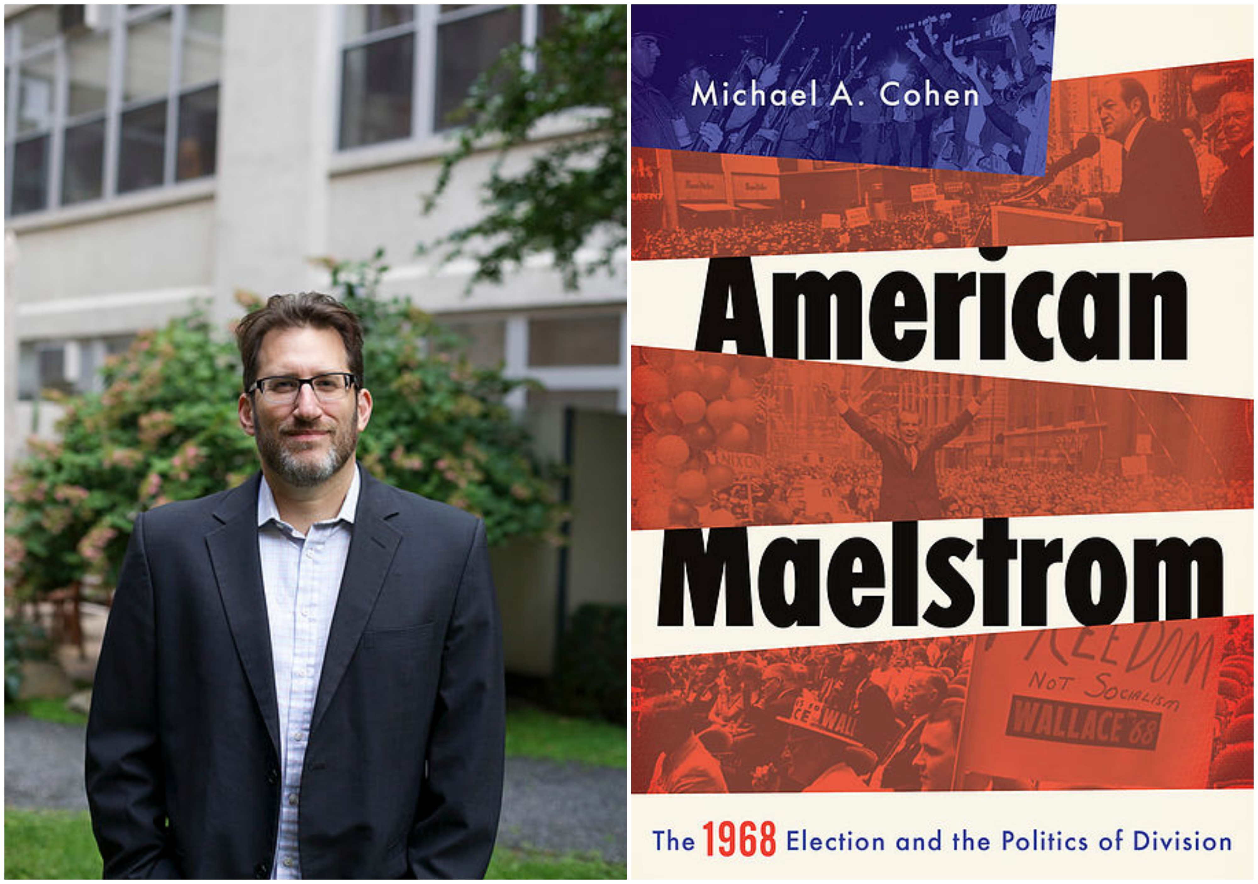 CLBR #241: Michael Cohen on 1968 and the Birth of Disunion