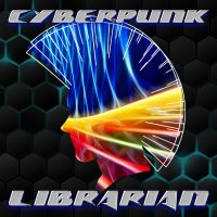 The cover image for Cyberpunk Librarian