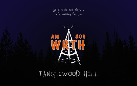 WRTH - Tanglewood Hill - Episode Five