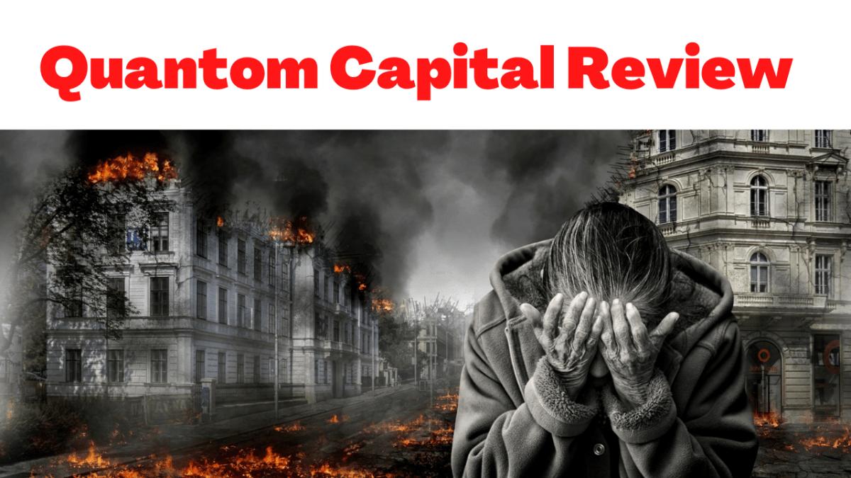 Quantom Capital Review