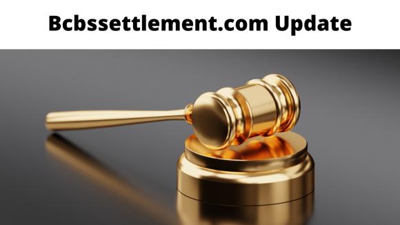 Bcbssettlement.com Update