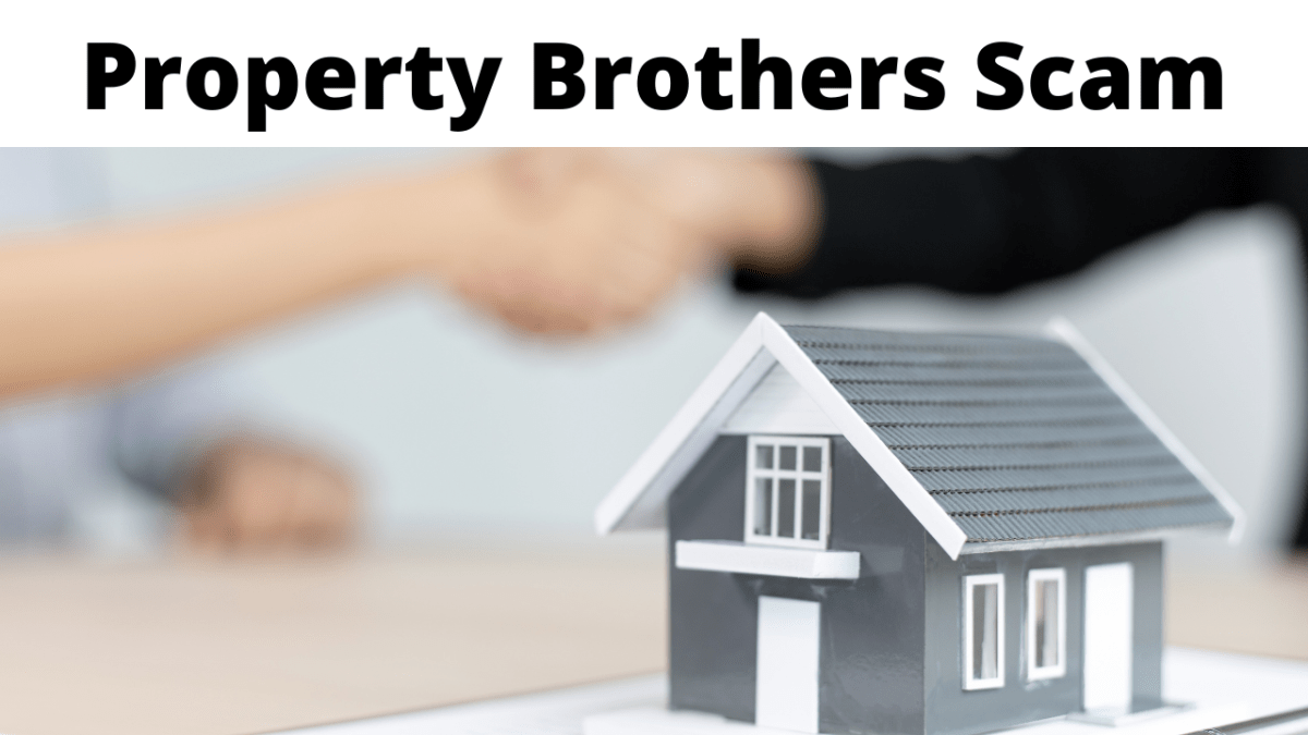 Property Brothers Scam