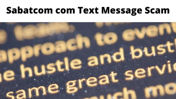 Sabatcom com Text Message Scam