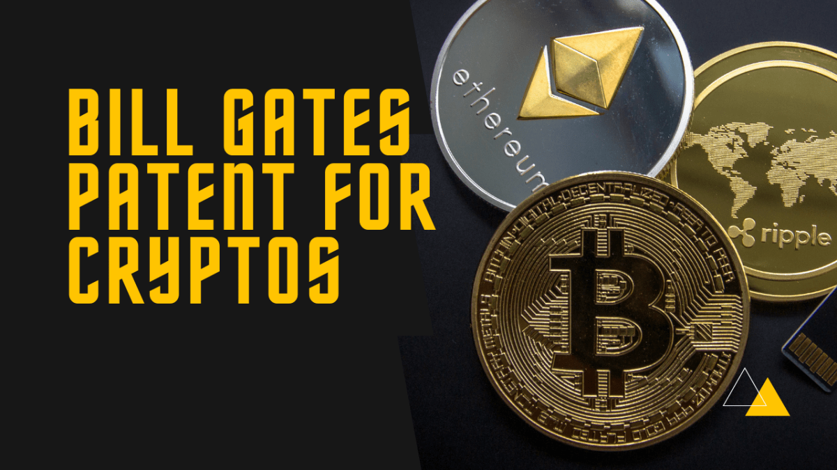 Bill Gates Patent for Cryptocurrency