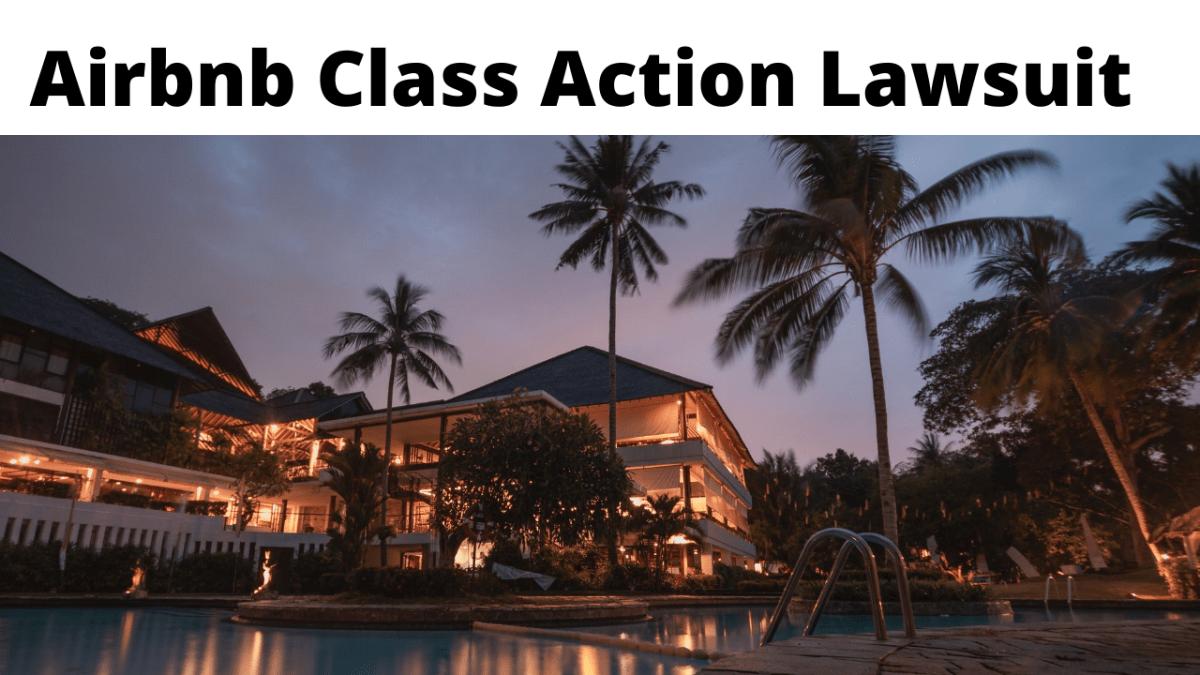 Airbnb Class Action Lawsuit