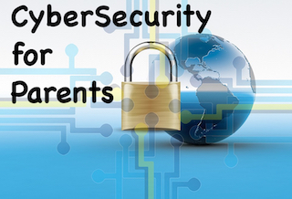 Cybersecurity for Parents