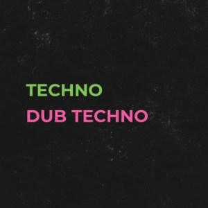 Techno / Dub