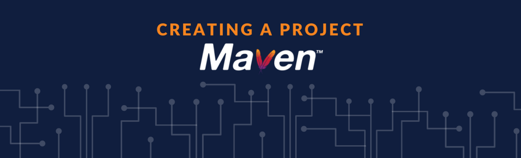 Maven - Creating a Project