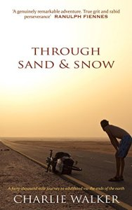 Through Sand & Snow - Charlie Walker