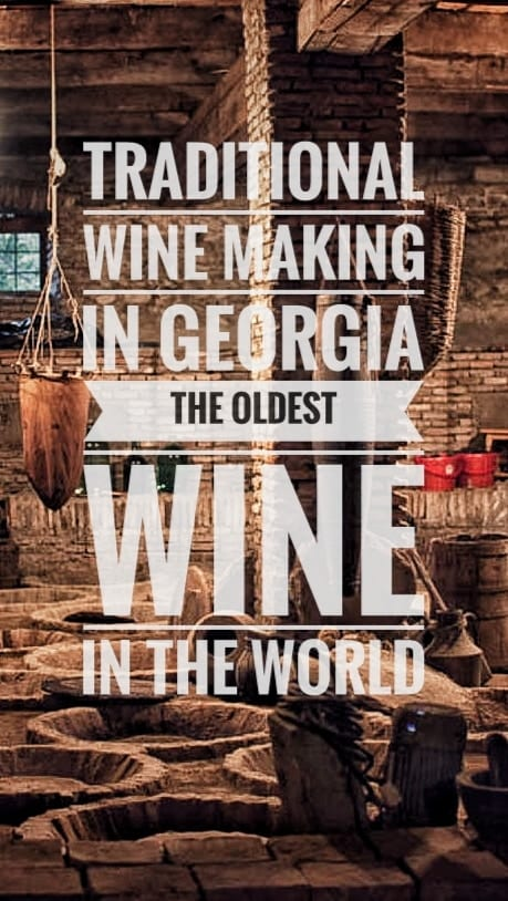 oldest wine in the world georgia