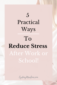 5 practical ways to wind down after work