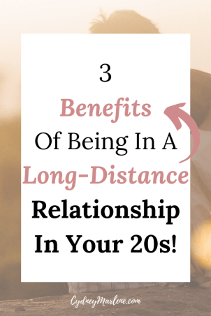 3 benefits of being in a long distance relationship