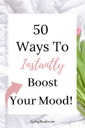 50 ways to instantly boost your mood