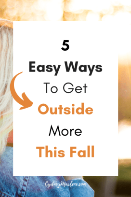 5 easy ways to get outside more